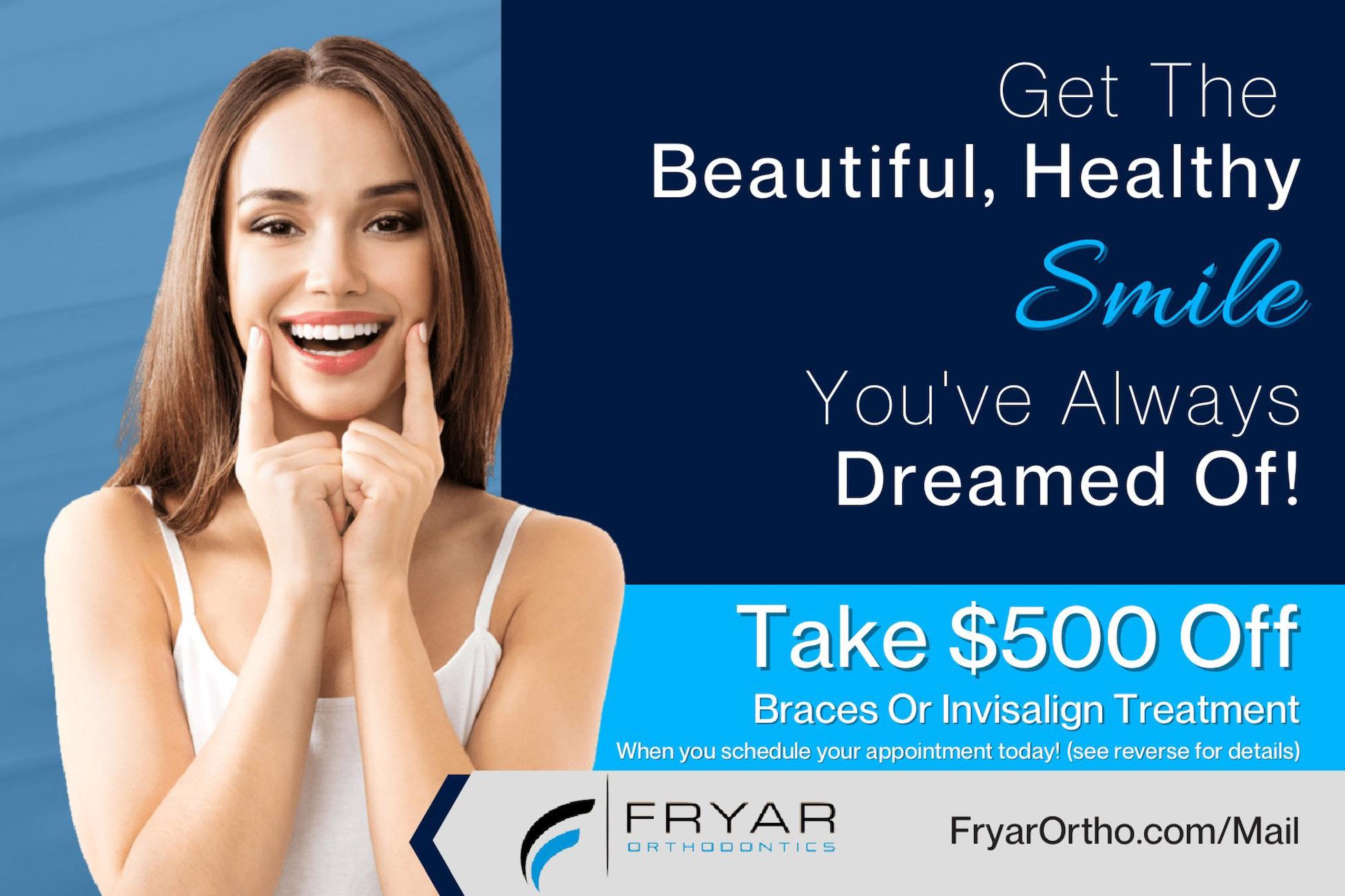 fryar orthodontics 500 off